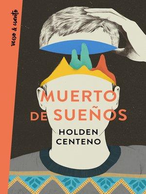 cover image of Muerto de sueños