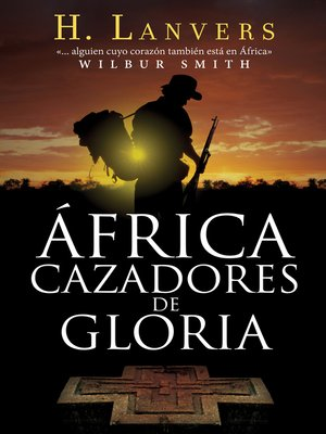 cover image of África. Cazadores de gloria