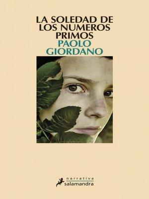 cover image of La soledad de los números primos