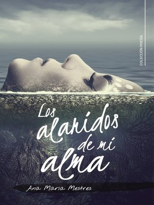 cover image of Los alaridos de mi alma