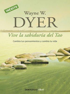 cover image of Vive la sabiduría del Tao
