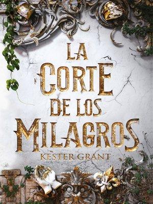 cover image of La corte de los milagros