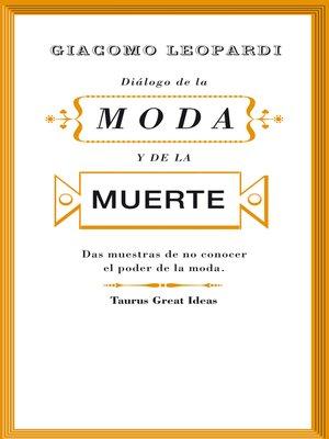 cover image of Diálogo de la moda y de la muerte (Serie Great Ideas 30)