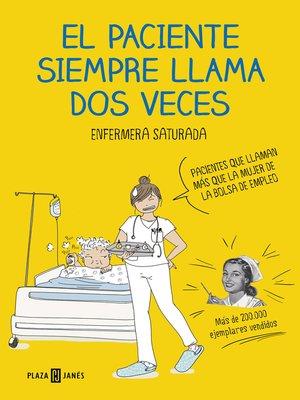cover image of El paciente siempre llama dos veces
