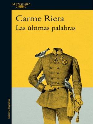 cover image of Las últimas palabras