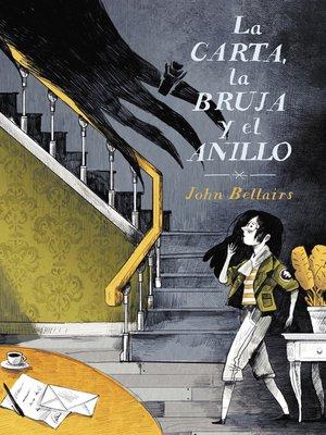 cover image of La carta, la bruja y el anillo