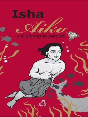 cover image of Aiko y el diamante perdido