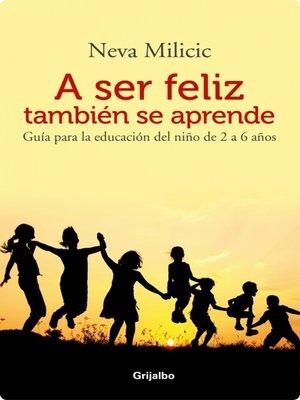 cover image of A ser feliz tambien se aprende