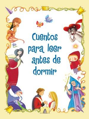 cover image of Cuentos para leer antes de dormir