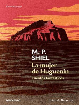 cover image of La mujer de Huguenin