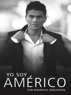 cover image of Yo soy Américo