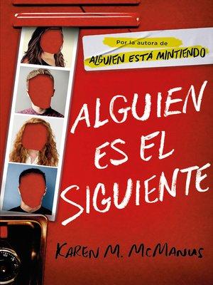 cover image of Alguien es el siguiente (Instituto Bayview)