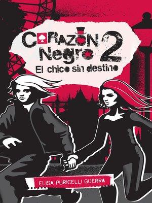 cover image of El chico sin destino