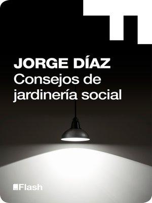 cover image of Consejos de jardinería social (Flash Relatos)