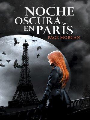 cover image of Noche oscura en París