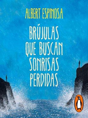 cover image of Brújulas que buscan sonrisas perdidas