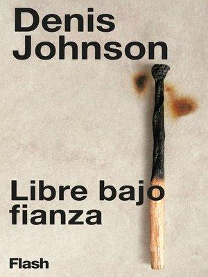 cover image of Libre bajo fianza (Flash)