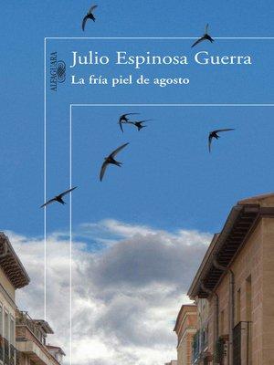cover image of La fría piel de agosto