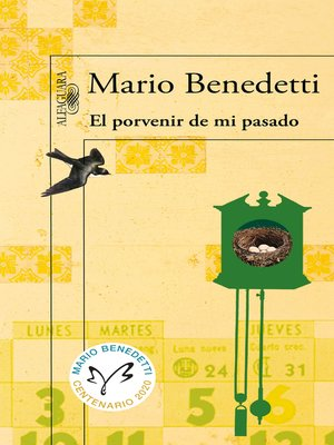 cover image of El porvenir de mi pasado