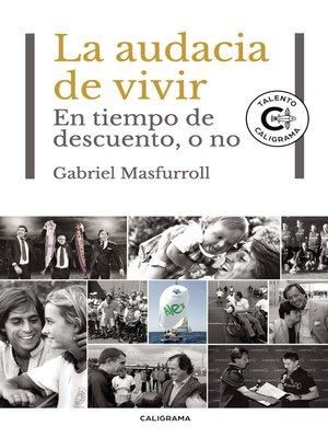 cover image of La audacia de vivir