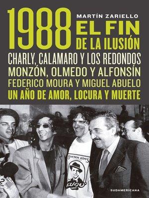 cover image of 1988. El fin de la ilusión