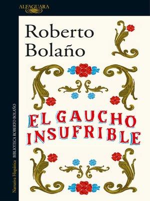 cover image of El gaucho insufrible