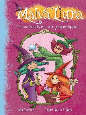 cover image of Tres bruixes en pràctiques