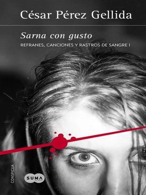 cover image of Sarna con gusto