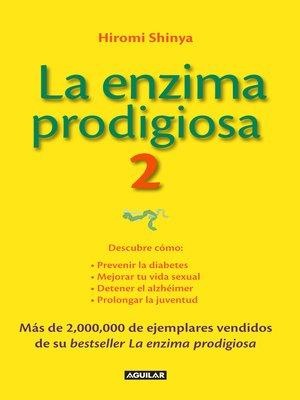 cover image of La enzima prodigiosa 2 (La enzima prodigiosa 2)