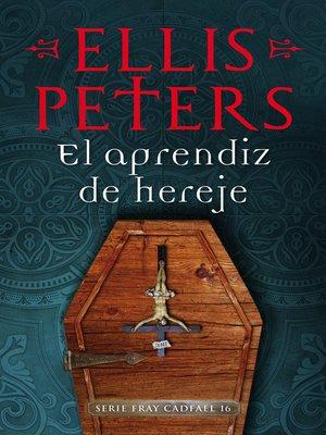 cover image of El aprendiz de hereje (Fray Cadfael 16)