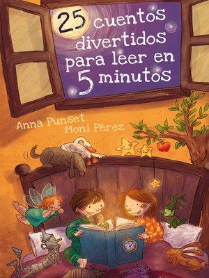 cover image of 25 cuentos divertidos para leer en 5 minutos