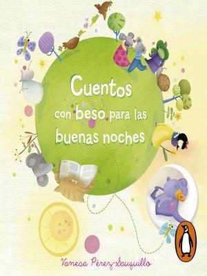 cover image of Cuentos con beso para las buenas noches