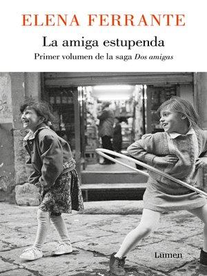 cover image of La amiga estupenda (Dos amigas 1)