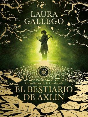cover image of El bestiario de Axlin