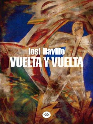 cover image of Vuelta y vuelta