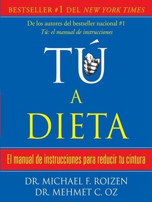 cover image of tú, a dieta