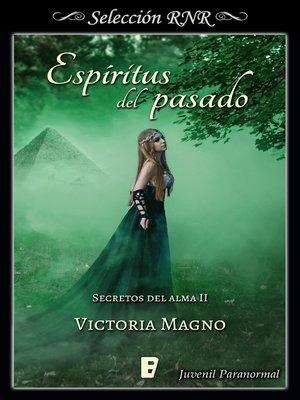 cover image of Espíritus del pasado