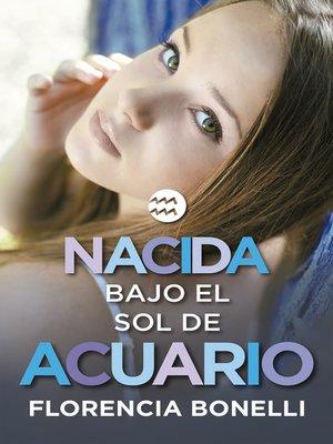 cover image of Nacida bajo el sol de Acuario