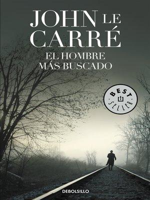 cover image of El hombre más buscado