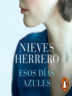 cover image of Esos días azules