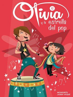 cover image of Olivia y la estrella del pop (Colección Olivia)