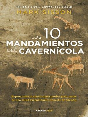 cover image of Los diez mandamientos del cavernícola