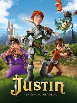 cover image of Justin y la espada del valor