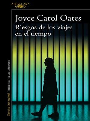 cover image of Riesgos de los viajes en el tiempo