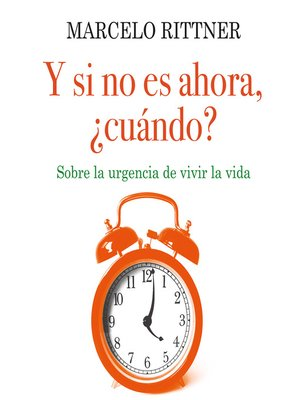 cover image of Y si no es ahora ¿cuándo?