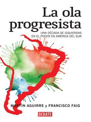 cover image of La ola progresista
