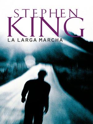 cover image of La larga marcha
