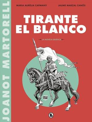 cover image of Tirante el Blanco (la novela gráfica)