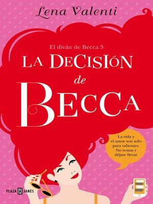 cover image of La decisión de Becca (El diván de Becca 3)