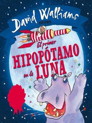 cover image of El primer hipopótamo en la luna